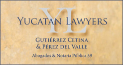 Real estate and immigration lawyers in Yucatan Mexico who speak ENglish